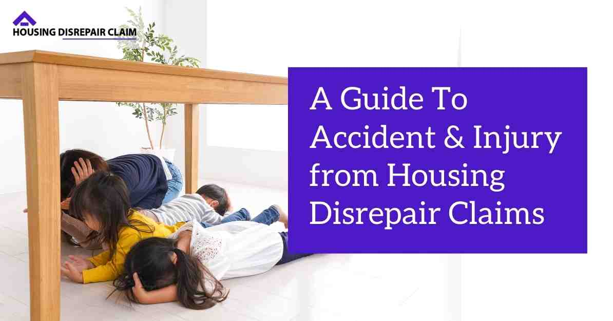 A Guide To Accident & Injury from Housing Disrepair Claims-min