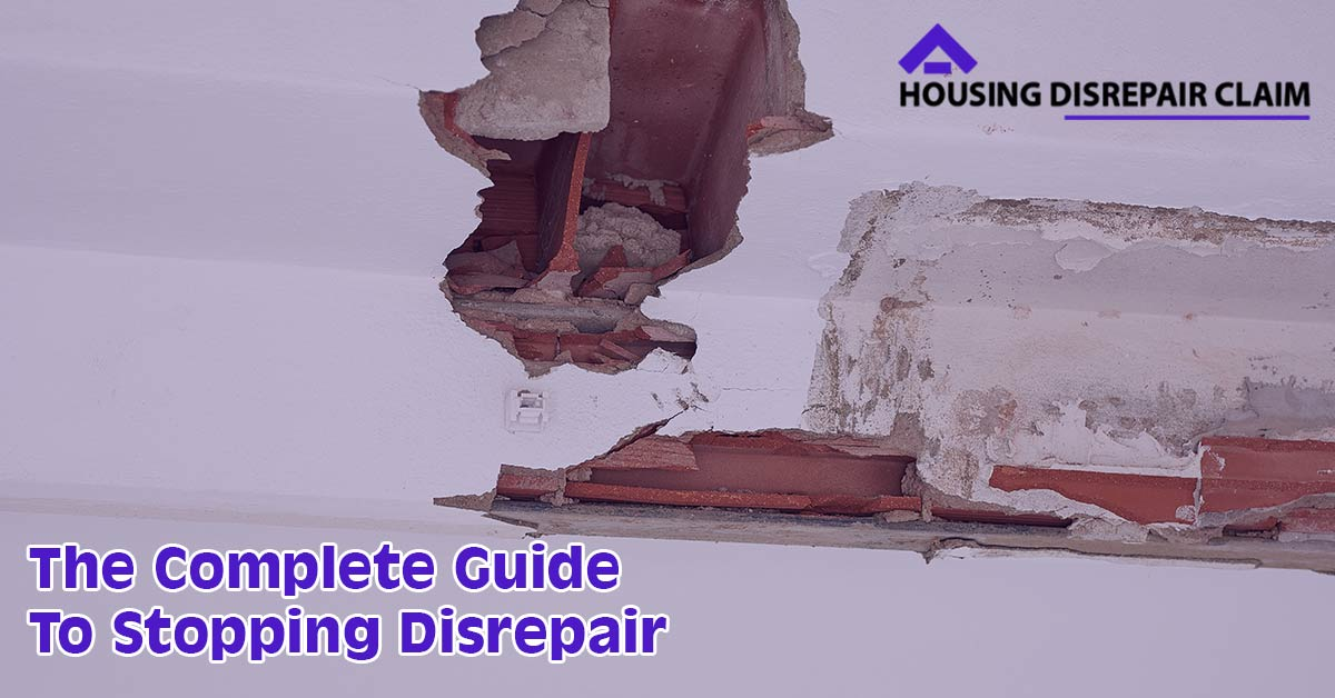 Guide To Stopping Disrepair